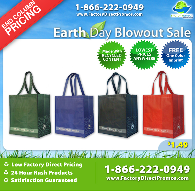 Earth Month Blowout Sale on Reusable Bags from Factory Direct Promos