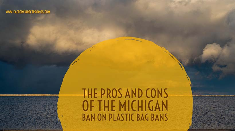 The Pros and Cons of the Michigan Ban on Plastic Bag Bans