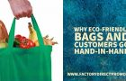 Why Eco-Friendly Bags and Customers Go Hand-In-Hand