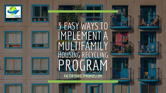 How to Create a Multifamily Housing Recycling Program in 3 Simple Steps