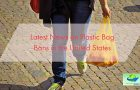 Latest News on Plastic Bag Bans in the United States