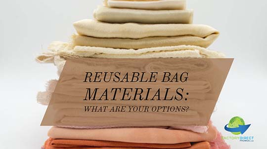 Reusable Bag Materials: What Are Your Options?