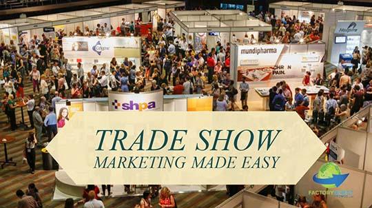 trade show marketing made easy