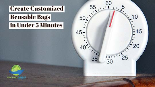 Create Customized Reusable Bags in Under 5 Minutes Your Customers LOVE!