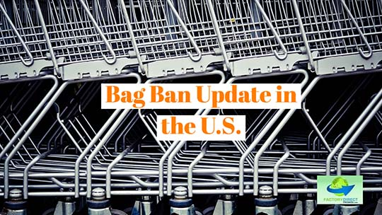 Is YOUR Business Impacted By These Plastic Bag Bans In The United States