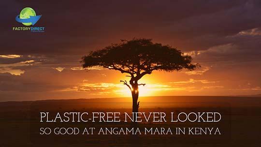 Plastic Free Works at Angama Mara Resort in Kenya