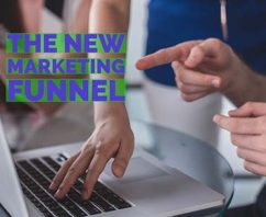 Is YOUR Brand Ready for The New Marketing Funnel?