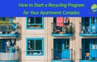 How to EASILY Start a Recycling Program for Your Apartment Complex
