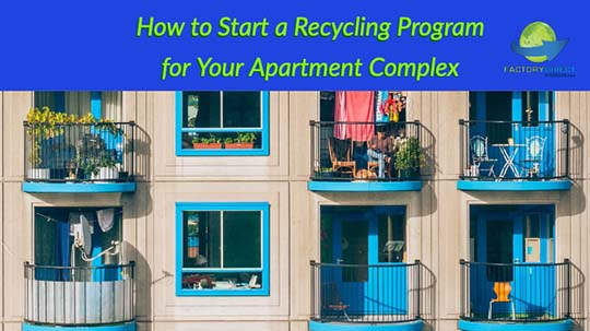How to Start a Recycling Program for Your Apartment Complex