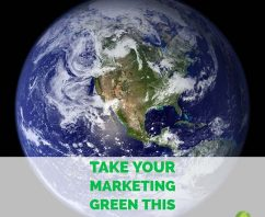 3 Perfect, Promotional Marketing Ideas for Earth Day