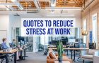 10 Quotes to Help De-Stress Your Marketing Team
