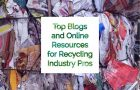 The Top 10 Blogs the Best in the Recycling Industry Are Reading