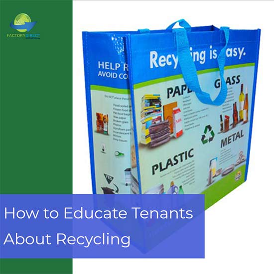 Bags for Recycling Help Educate Tenants and Increase Recycling Rates