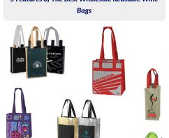 5 Features of The Best Wholesale Reusable Wine Bags