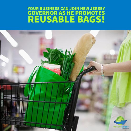 Businesses Benefit While New Jersey Governor Promotes Reusable Bags!