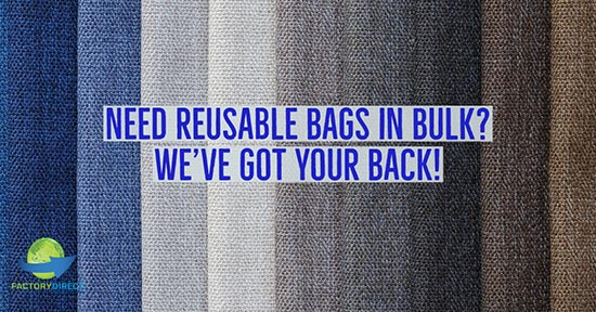 Need Reusable Bags in Bulk? We've Got Your Back!