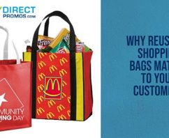 6 Reasons Reusable Shopping Bags REALLY Matter to Your Customers!