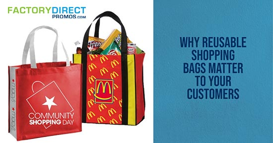 6 Reasons Reusable Shopping Bags Matter to Your Customers