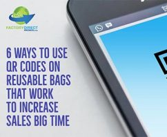 6 Ways to Use QR Codes on Reusable Bags To Increase Sales BIG TIME!