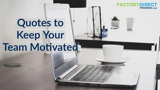 quotes-keep-team-motivated